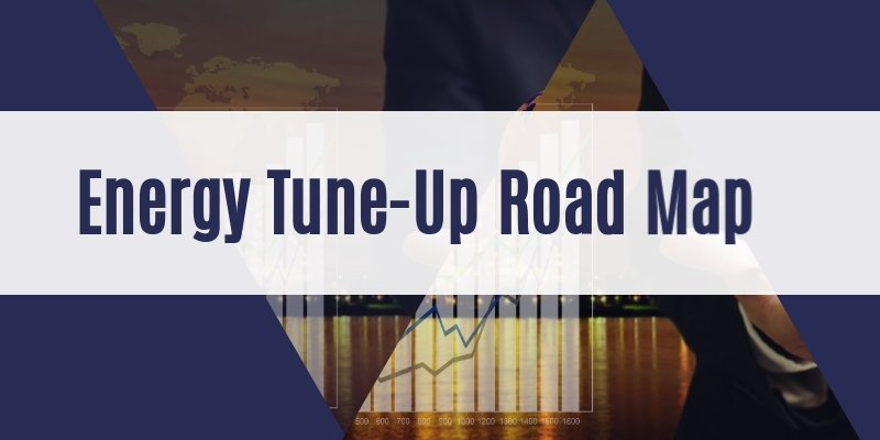 Energy Tune Up Road Map